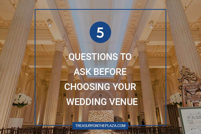 Top 5 Questions to Ask Before Choosing Your Wedding Reception Venue Featured Image