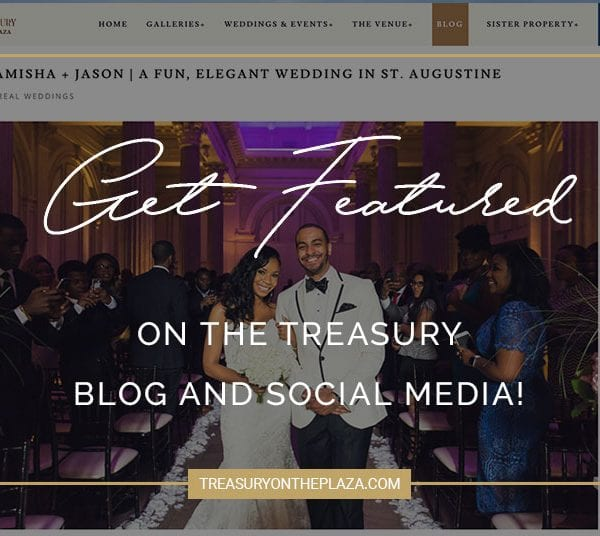 How to Get Your Wedding Featured on The Treasury on the Plaza Blog and Social Media Featured Image