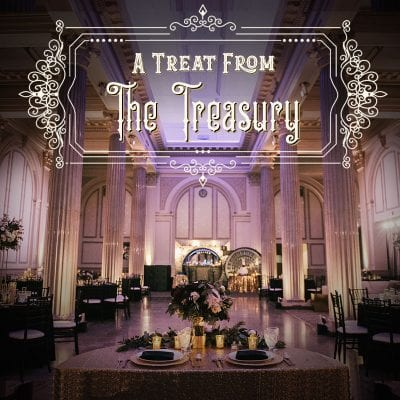 Treat From | Special incentive at The Treasury on the Plaza