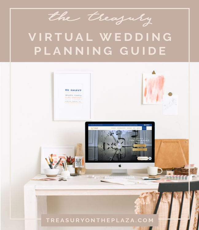 Virtual Wedding Planning Guide From The Treasury on the Plaza Featured Image