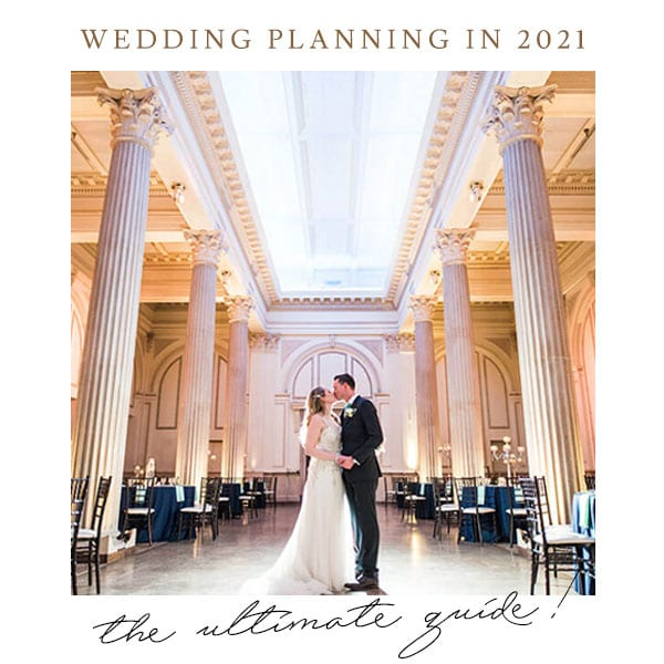 The Ultimate Wedding Planning Guide for 2021 and Beyond Featured Image
